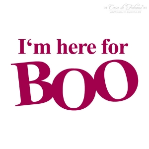 Motivstempel I'm here for Boo