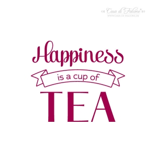 Motivstempel Typo - Happiness is a cup of tea