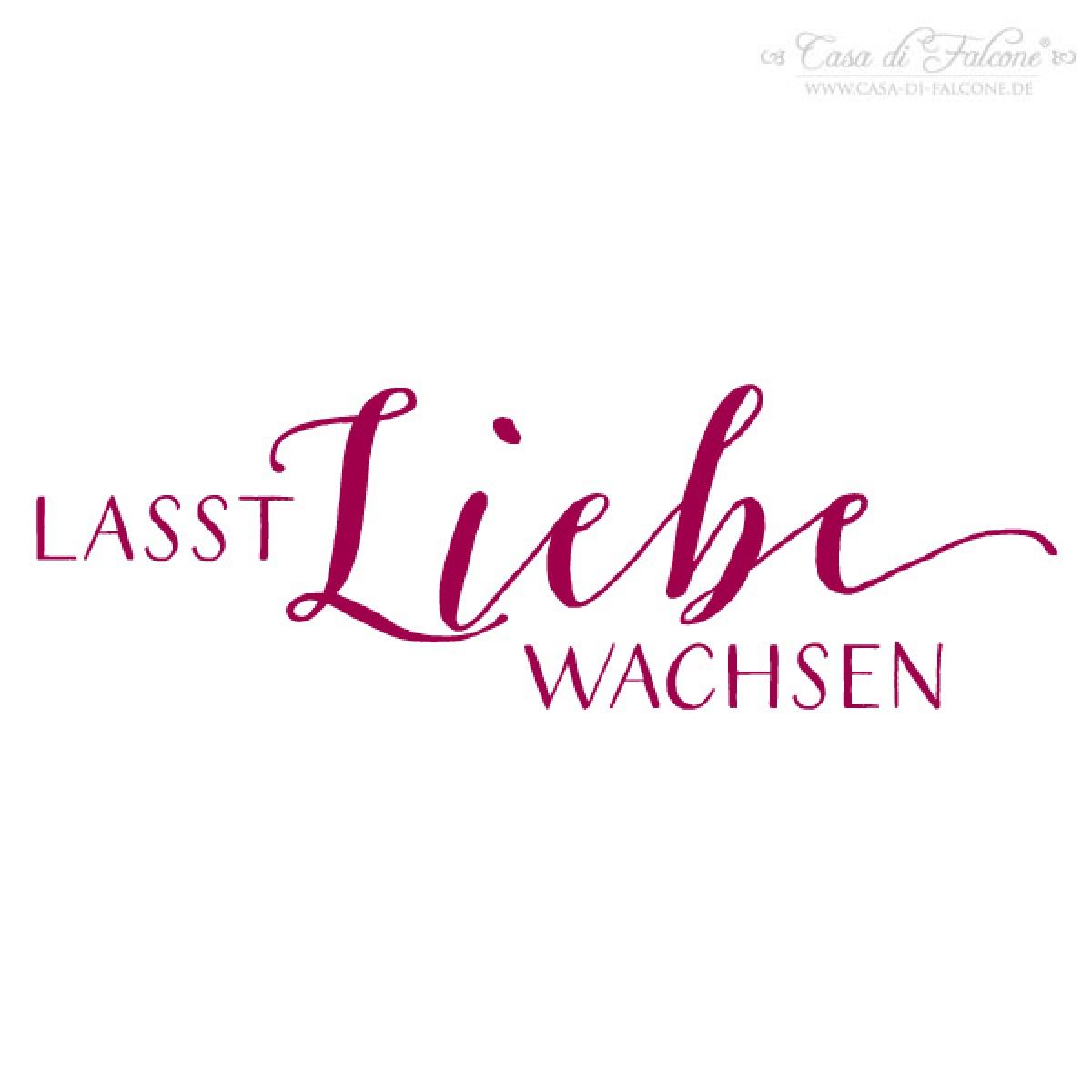 Hochzeit Stempel Lasst Liebe Wachsen Kalligrafie I