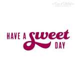 Textstempel have a sweet day