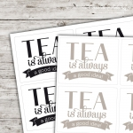 Motivaufkleber Typo - Tea is always a good idea!