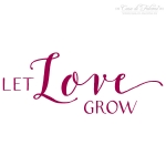 Stempel Kalligrafie - Let Love grow