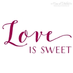 Stempel Kalligrafie - Love is sweet
