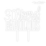 Cake topper 30 Years of Fabulous