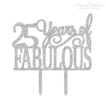 Cake topper 25 Years of Fabulous